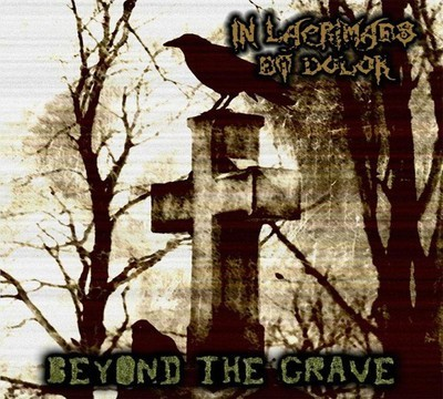 In Lacrimaes Et Dolor - Beyond The Grave (CD) Digipak