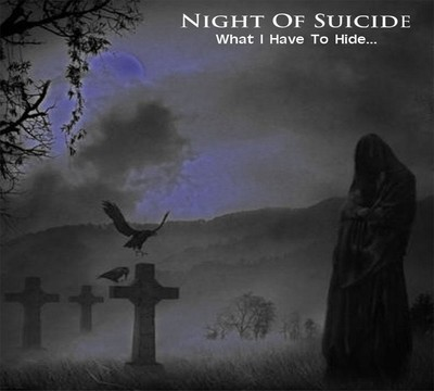 Night Of Suicide - What I Have To Hide... (CD) Digipak