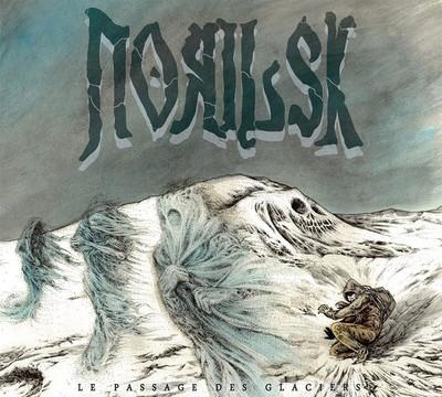 Norilsk - Le Passage Des Glaciers (CD) Digipak