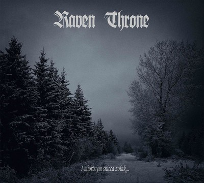 Raven Throne - I Miortvym Snicca Zołak... (CD) Digipak