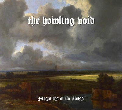 The Howling Void - Megaliths Of The Abyss (CD) Digipak