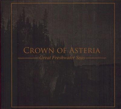Crown Of Asteria - Great Freshwater Seas  (CD) Digipak
