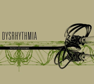 Dysrhythmia - Barriers And Passages (CD) Digipak