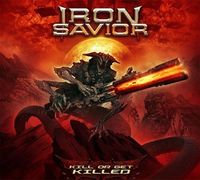 Iron Savior - Kill Or Get Killed (CD) Digipak