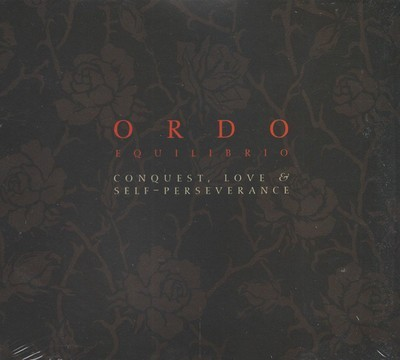 Ordo Equilibrio - Conquest, Love & Self Perseverance (2xCD) Digipak