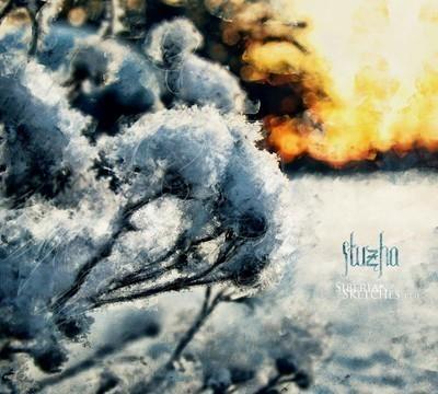 Stuzha - Siberian Sketches Pt.II (CD) Digipak