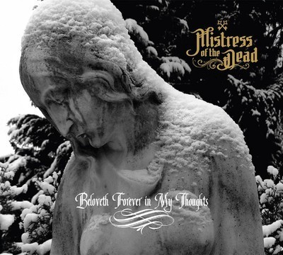 Mistress Of The Dead - Beloveth Forever In My Thoughts (CD) Digisleeve