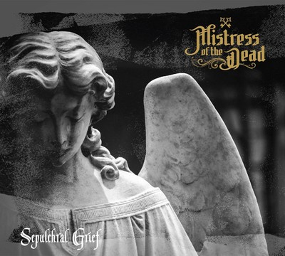 Mistress Of The Dead - Sepulchral Grief (CD) Digisleeve