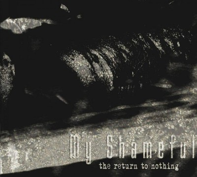 My Shameful - The Return To Nothing (CD) Digipak