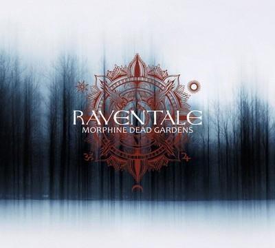 Raventale - Morphine Dead Gardens (CD) Digipak