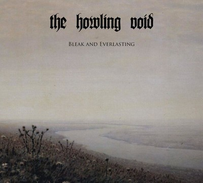 The Howling Void - Bleak And Everlasting (CD) Digipak