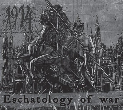 1914 - Eschatology Of War (CD) Digipak