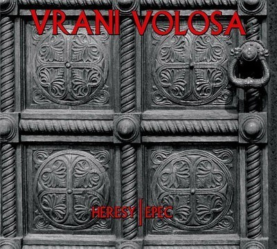 Vrani Volosa - Heresy/Epec (CD) Digipak