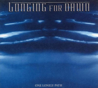 Longing For Dawn - One Lonely Path (CD) Digipak