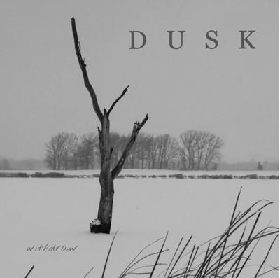 Dusk - Withdraw (MCD)