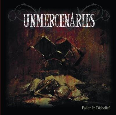 Unmercenaries - Fallen in Disbelief (CD)