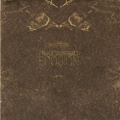 Process Of Guilt - Erosion (CD)