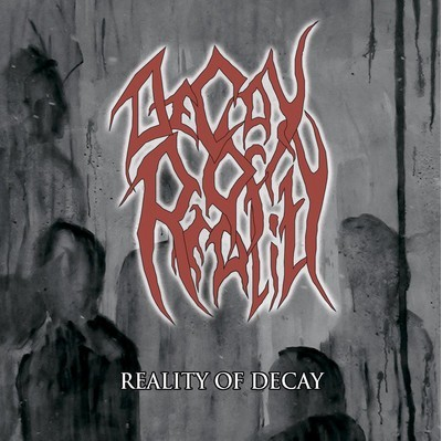 Decay Of Reality - Reality Of Decay (CD)
