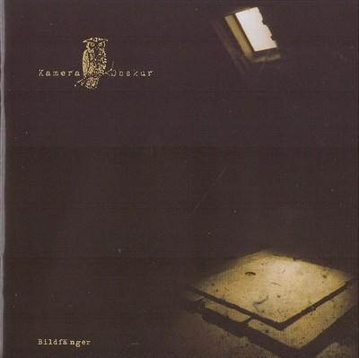 Kamera Obskur - Bildfänger (CD)