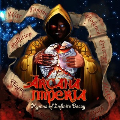 Arcana Imperia - Hymns Of Infinite Decay (CD)