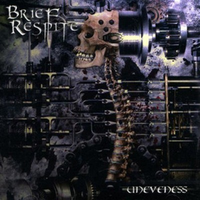 Brief Respite - Uneveness (CD)
