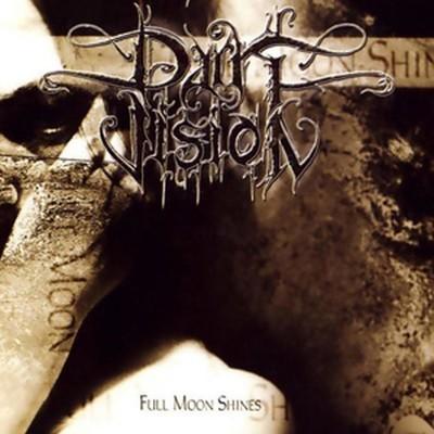 Dark Vision - Full Moon Shines (CD)