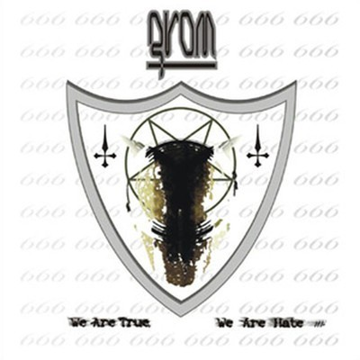 Grom - We Are True, We Are Hate!!! (CD)