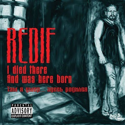 Redif - I Dies There And Was Here Born (CD)