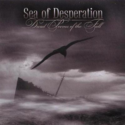 Sea Of Desperation - Dread Poems Of The Fall (CD)