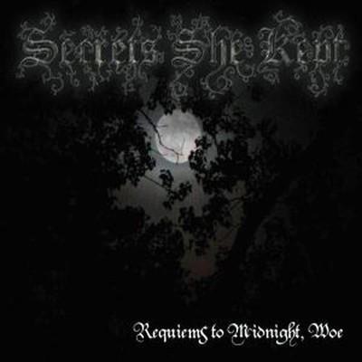 Secrets She Kept - Requiems to Midnight, Woe (CD)
