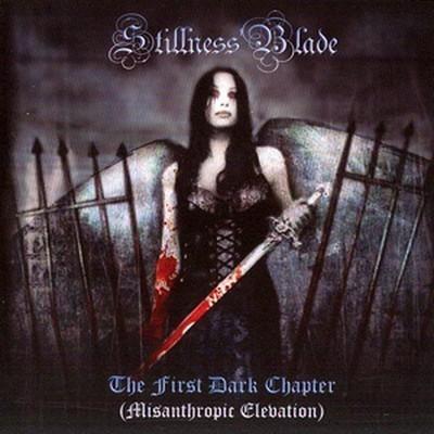 Stillness Blade - The First Dark Chapter (CD)