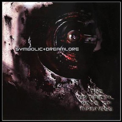Symbolic / Dreamlore - SplitCD - The Artificial Acts Of Madness (CD)