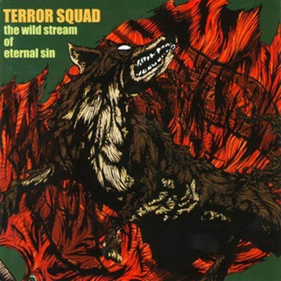 Terror Squad - The Wild Stream Of Eternalsin (CD)
