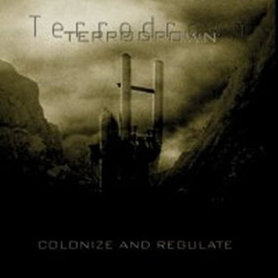 Terrodrown - Colonize And Regulate (CD)