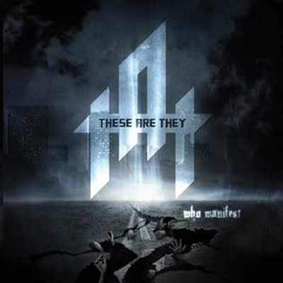These Are They - Who Manifest (MCD)