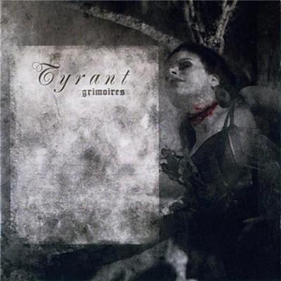 Tyrant - Grimoires (CD)