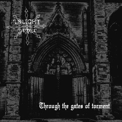 Unlight Order - Through The Gates Of Torment (MCD)