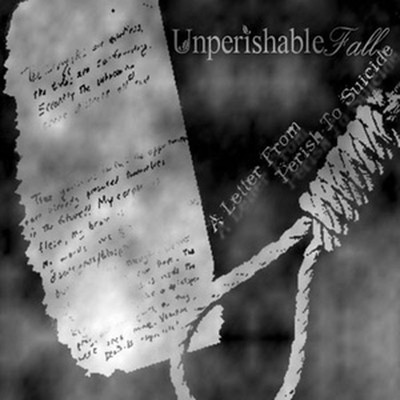 Unperishable Fall - A Letter From Perish To Suicide (Pro CDr)