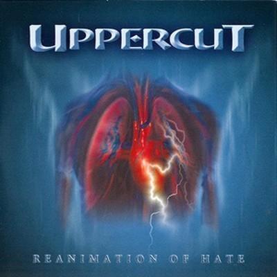 Uppercut - Reanimation Of Hate (CD)
