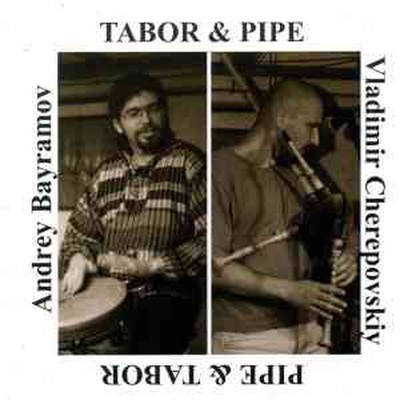 Vladimir Cherepovskiy & Andrey Bayramov - Tabor & Pipe (CD)