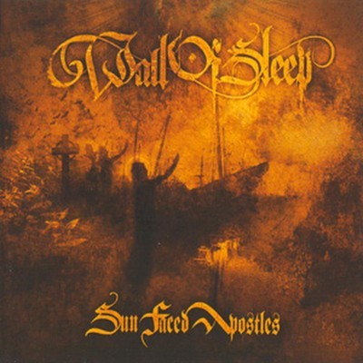 Wall Of Sleep - Sun Faced Apostles (CD)
