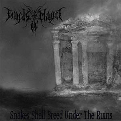 Winds Of Malice - Snakes Shall Breed Under The Ruins (MCD)