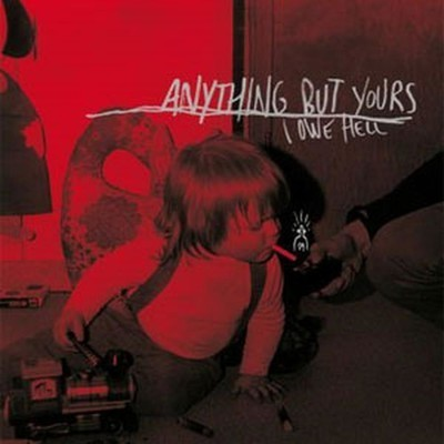 Anything But Yours - I Owe Hell (12''LP+CD) Cardboard Sleeve