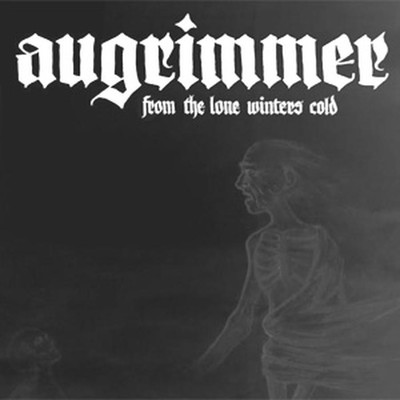 Augrimmer - From The Lone Winters Cold (CD)