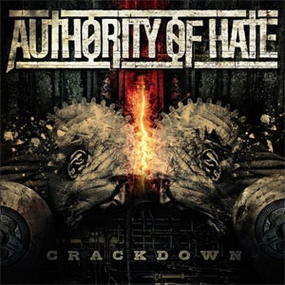 Authority Of Hate - Crackdown (CD)