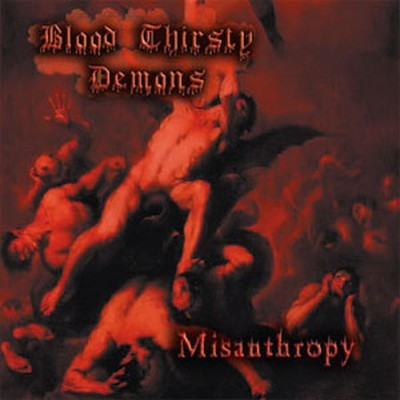 Blood Thirsty Demons - Misanthropy (CD)