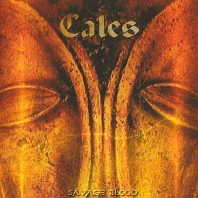 Cales - Savage Blood (CD)