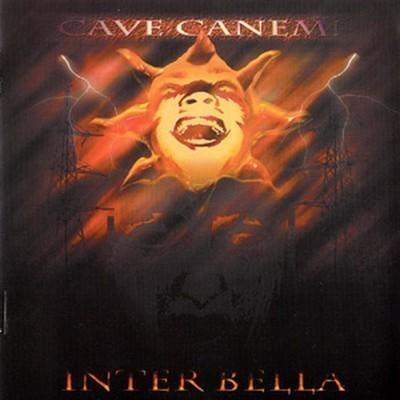 Cave Canem! - Inter Bella (CD)