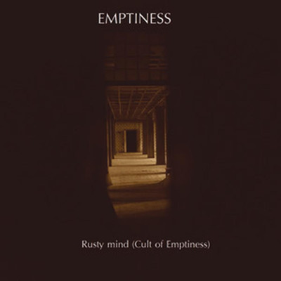 Emptiness - Rusty Mind (Cult Of Emptiness) (Pro CDr+DVDr)