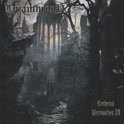 Lycanthropy - Cerberus Werewolves II (CD)